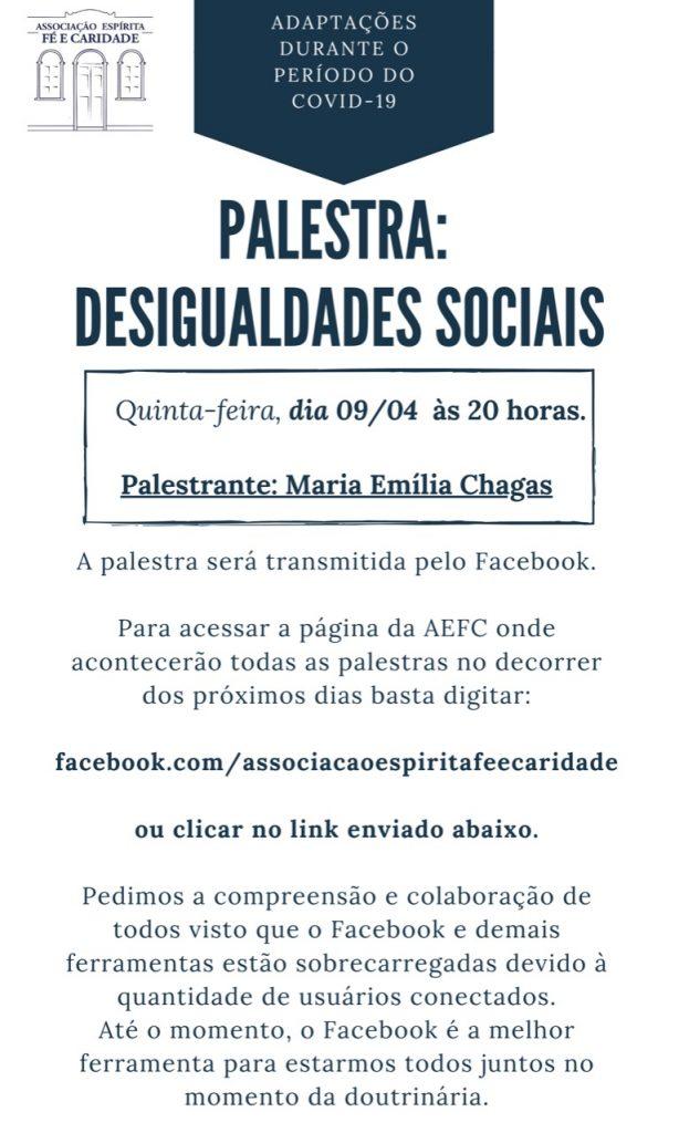 Palestra desigualdades sociais - 09/04. Palestrante Maria Emilia Chagas. Palestra ao vivo no Facebook. Link será enviado via whatsapp próximo do horário da palestra.